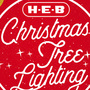 H-E-B Christmas Tree Lighting Ceremony to illuminate downtown Friday