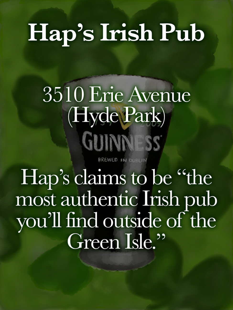 Hap's Irish Pub / ADDRESS: 3510 Erie Avenue (Hyde Park) // Published: 3.16.19