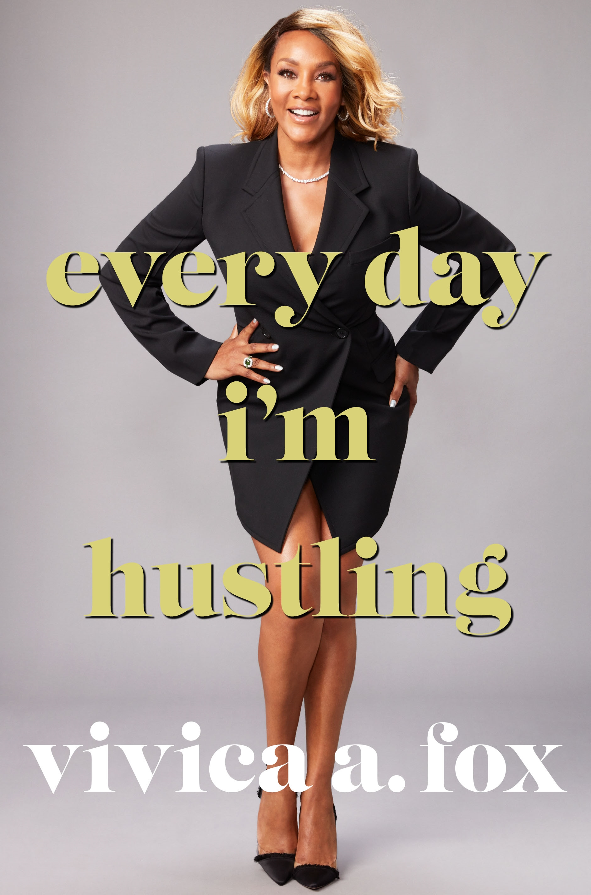 "<p>""Every Day I'm Hustling"" by Vivica A. Fox (Image: Courtesy{&nbsp;}St. Martin's Press)</p>"