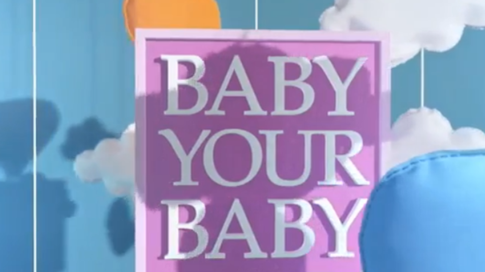 baby your baby.PNG
