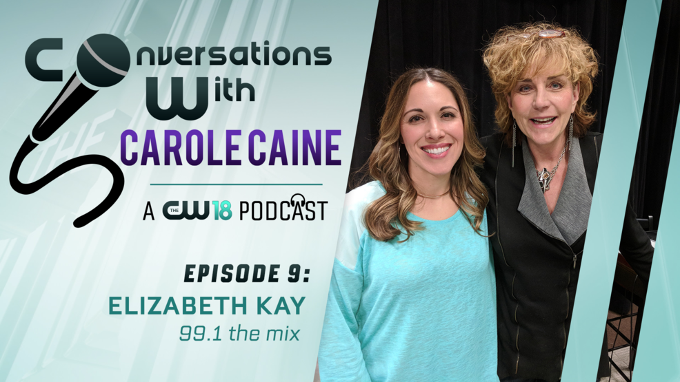 Conversations With Carole Caine | Episode 9: Elizabeth Kay