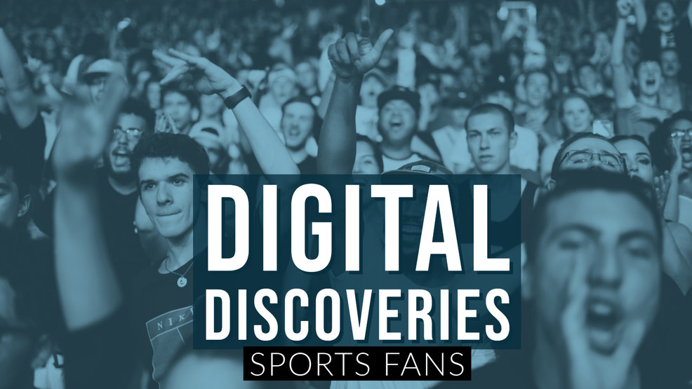 Digital Discoveries - Sports Fans.jpg